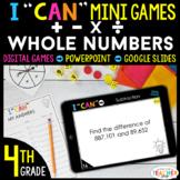 4th Grade I CAN Mini Math Games DIGITAL | Add Subtract Mul