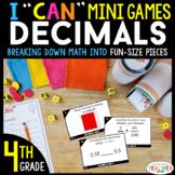4th Grade I CAN Mini Math Games | Decimals | 4 Games & Centers