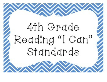 "4th Grade ""I Can"" Common Core Standards: ELA"