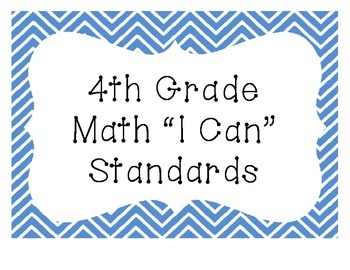 "4th Grade ""I Can"" Common Core Standards: Math Only"