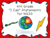 """4th Grade """"I Can"""" Printables for Next Generation Science Standards (NGSS)"""