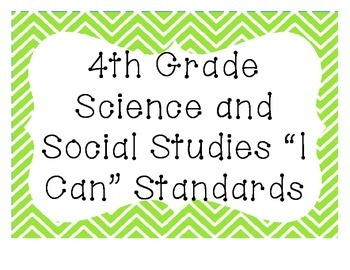 "4th Grade ""I Can"" Standards: Science/SS Only"