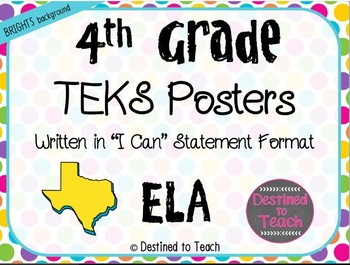 """4th Grade """"I Can"""" Statement TEKS Objectives Posters for ELA - Brights"""