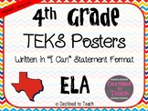 """4th Grade """"I Can"""" Statement TEKS Objectives Posters for 2019 ELA TEKS - Primary"""