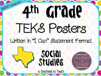 "4th Grade ""I Can"" Statement TEKS Objectives Posters for SS - Brights"