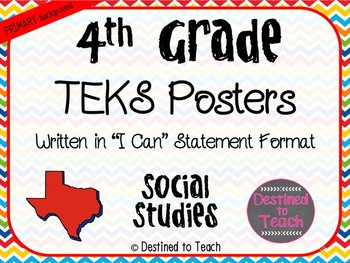 "4th Grade ""I Can"" Statement TEKS Objectives Posters for SS - Primary"