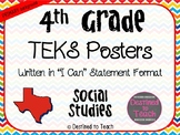 """4th Grade """"I Can"""" Statement TEKS Objectives Posters for SS"""