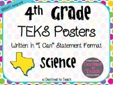 """4th Grade """"I Can"""" Statement TEKS Objectives Posters for Science - Brights"""