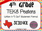 """4th Grade """"I Can"""" Statement TEKS Objectives Posters for Sc"""