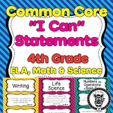 4th Grade I Can Statements Common Core CCSS ELA, Math & Science