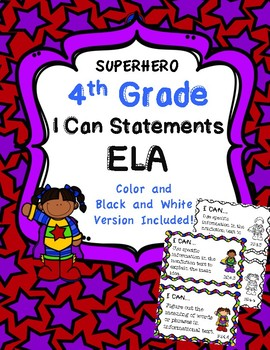 4th Grade I Can Statements ELA Common Core Standards-Superhero Themed