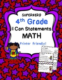 4th Grade I Can Statements MATH Common Core Standards-Superhero Themed