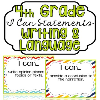 "4th Grade ""I Can"" Statements: Writing, Speaking & Listenin"