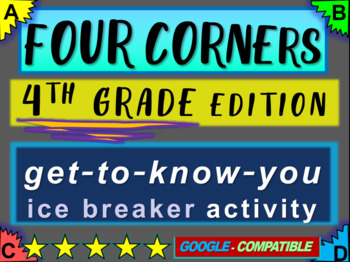 """4th Grade Ice Breaker - """"FOUR CORNERS"""" get-to-know-you game"""