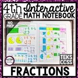 4th Grade Interactive Math Notebook - Fractions - Math Journal - TEKS - CCSS