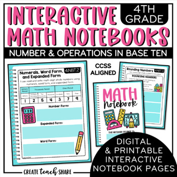 Interactive Math Notebook 4th Grade Number & Operations in Base Ten