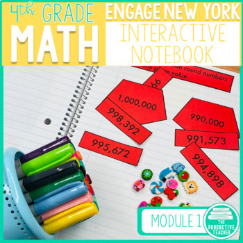 4th Grade Math Engage New York Aligned Interactive Notebook