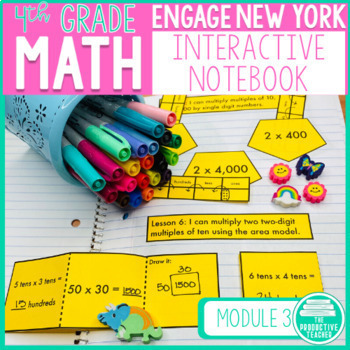 4th Grade Interactive Math Notebook: Engage NY Module 3
