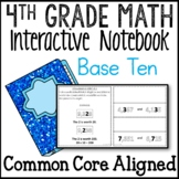Number Operations in Base Ten Interactive Math Notebook 4th Grade Common Core