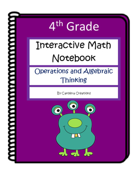 4th Grade Interactive Math Notebook - Operations and Algebraic Thinking - OA