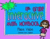 Interactive Math Notebook - Place Value - 4.NBT.1, 4.NBT.2, 4.NBT.3