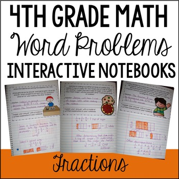 4th Grade Interactive Math Notebook: Word Problems {Fractions}
