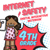 4th Grade Internet Safety Digital Interactive Notebook