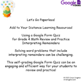 4th Grade Interpret Remainders Google Form - Distance Learning