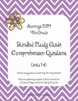 4th Grade Journeys 2014, BUNDLE of Study Guide Comprehensi