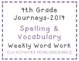 4th Grade Journeys 2014 Spelling Vocabulary ELA Activity Yearlong Bundle