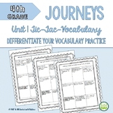 4th Grade Journeys Unit 1 Tic-Tac-Vocabulary