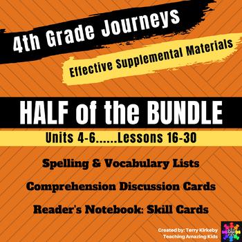 4th Grade Journeys -  HALF BUNDLE: Units 4-6 Effective Supplemental Materials