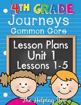 4th Fourth Grade CCSS Journeys LA Unit 1 Common Core 5 Week Lesson Plans
