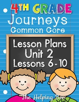 4th Fourth Grade CCSS Journeys LA Unit 2 Common Core 5 Week Lesson Plans