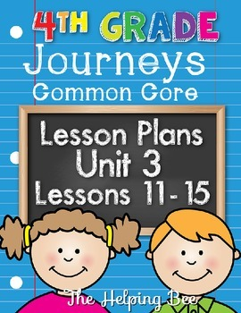 4th Fourth Grade CCSS Journeys LA Unit 3 Common Core 5 Weeks Lesson Plans
