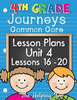 4th Fourth Grade CCSS Journeys LA Unit 4 Common Core 5 Weeks Lesson Plans