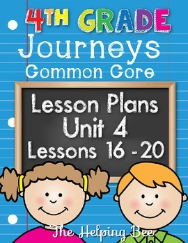 4th Fourth Grade CCSS Journeys LA Unit 4 Common Core 5 Wee
