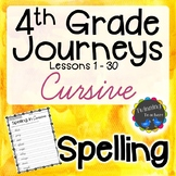 4th Grade Journeys Spelling - Cursive LESSONS 1-30