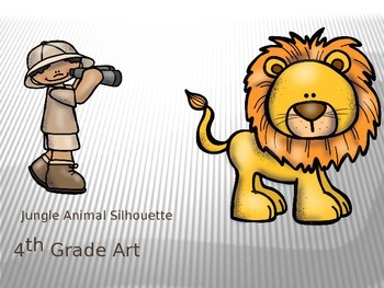 4th Grade Jungle Animal Silhouette Project and PowerPoint