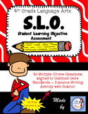 4th Grade Language Arts SLO (Student Learning Objective) Assessment