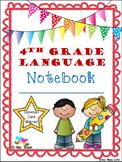4th Grade Language Notebook:  Interact, Teach, Practice, a