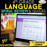 4th Grade Language Spiral Review Google Classroom Distance Learning 1st QUARTER