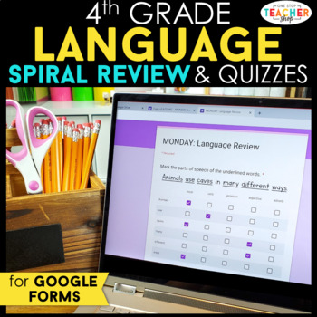 4th Grade Language Spiral Review & Quizzes | Distance Learning Google Classroom
