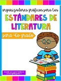 4th Grade Literature Standards Graphic Organizers (Spanish)