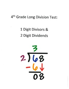 4th Grade- Long Division Test- 2 Digit Dividends