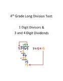 4th Grade Long Division Test- 3  Digit Dividends