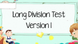 4th Grade Long Division Test - Version 1