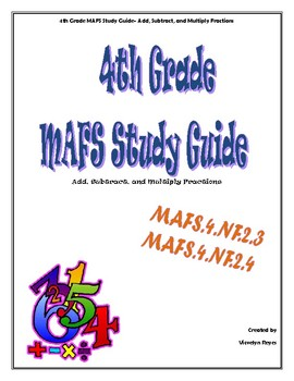 4th Grade MAFS Study Guide-Add, Subtract, and Multiply Fractions