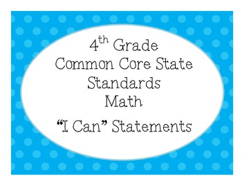4th Grade MAth CCSS I Can Statement Posters