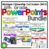 4th Grade Michigan Citizenship Curriculum (MC3) Curriculum PowerPoint BUNDLE